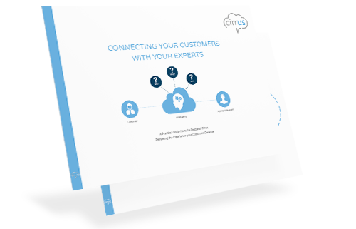 Connecting Your Customers with Your Experts