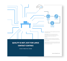Quality Is Not Just for Large Contact Centers