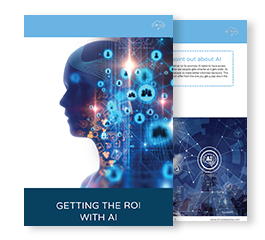Getting The ROI With AI