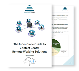 The UK Inner Circle Guide To Contact Centre Remote Working Solutions